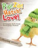 Pip  Zip  Hatch  Love