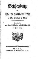 Beschreibung der Metropolitankische zu St Stephan in Wien
