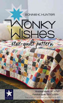 Wonky Wishes Star-Quilt Pattern A Dazzling Quilt Pattern That