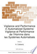 Vigilance And Performance In Automatized Systems Vigilance Et Performance De L Homme Dans Les Syst Mes Automatis S