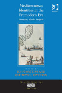 Mediterranean Identities in the Premodern Era