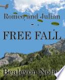 Romeo and Julian   Free Fall
