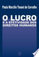 O Lucro e a Efetividade Dos Direitos Humanos