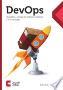 Devops in Practice  Reliable and automated software delivery