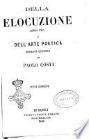 Della elocuzione libro uno  e dell arte poetica di Paolo Costa
