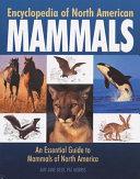 Encyclopedia of North American Mammals