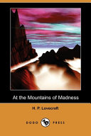 At the Mountains of Madness  Dodo Press