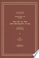 The Law of War and Neutrality at Sea