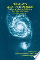 Burnham s Celestial Handbook  Volume One