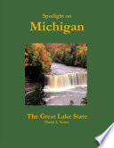 Spotlight on Michigan, the Great Lake State