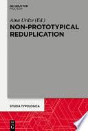 Non Prototypical Reduplication