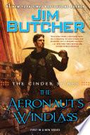The Cinder Spires  The Aeronaut s Windlass