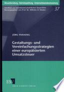 Gestaltungs  und Vereinfachungsstrategien einer europ  isierten Umsatzsteuer