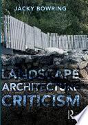 Landscape Architecture Criticism