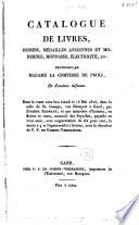 Catalogue de livres, dessins, médailles ... provenant de Madame la comtesse de Proli , et d'autres défunts ...