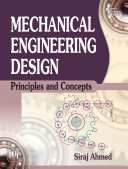 Mechanical Engineering Design : undergraduate students of mechanical engineering....