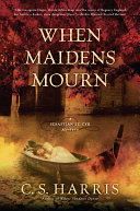 When Maidens Mourn : and his new reluctant bride, the...