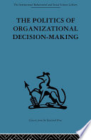 The Politics Of Organizational Decision Making