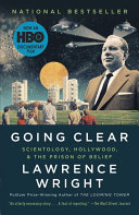 Going Clear Penetration Into The World Of Scientology By