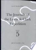 The Journals of the Lewis and Clark Expedition