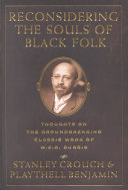 Reconsidering the Souls of Black Folk