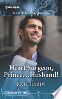 Heart Surgeon Prince Husband