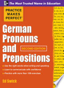 Practice Makes Perfect German Pronouns and Prepositions  Second Edition