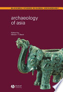 Archaeology of Asia Casestudies From The Region S Last