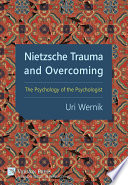 Nietzsche Trauma And Overcoming