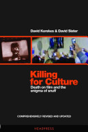 Killing For Culture : was a sensation, becoming as much a...