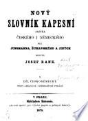 Neues Taschenwörterbuch der böhmischen und deutschen Sprache nach Jungmann, Šumavský, und Anderen von Josef Rank0