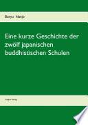 Eine kurze Geschichte der zwölf japanischen buddhistischen Schulen