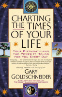 Charting The Times Of Your Life book