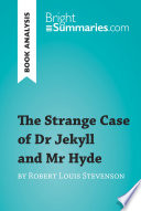 The Strange Case of Dr Jekyll and Mr Hyde by Robert Louis Stevenson  Book Analysis