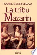 La Tribu Mazarin