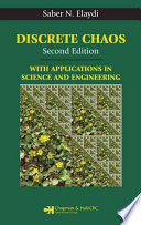 Discrete Chaos, Second Edition Chaos Second Edition With Applications In Science