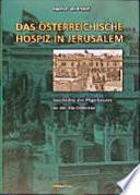 Das österreichische Hospiz in Jerusalem
