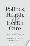 Politics  Health  and Health Care