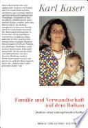 Familie und Verwandtschaft auf dem Balkan