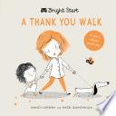 Book Bright Start   A Thank You Walk