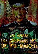 DAS GEHEIMNIS DES DR. FU-MANCHU