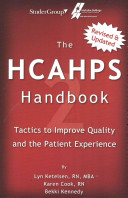 The Hcahps Handbook 2  Tactics to Improve Qualilty and the Patient Experience
