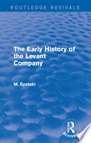 The Early History of the Levant Company