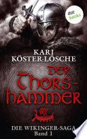 Die Wikinger Saga   Band 1  Der Thorshammer