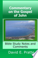 Commentary On The Gospel Of John Bible Study Notes And Comments