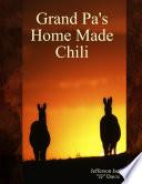 Grand Pa S Home Made Chili book