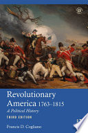 Revolutionary America  1763 1815
