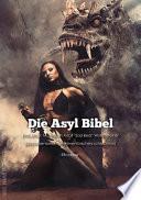 Die Asyl Bibel   Ebookbar