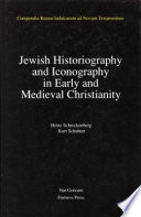 Jewish Historiography and Iconography in Early and Medieval Christianity