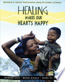 Healing Makes Our Hearts Happy book